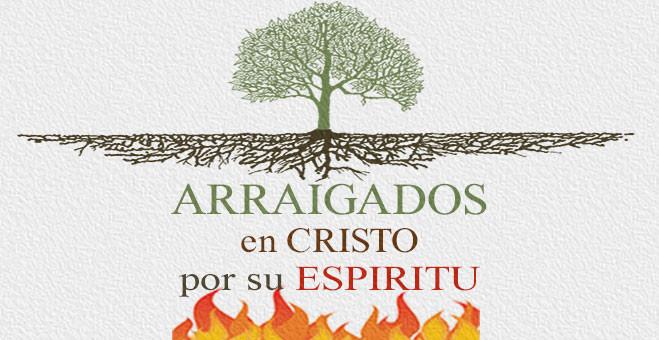 Arrigados-En-Cristo-por-Su-Espiritu