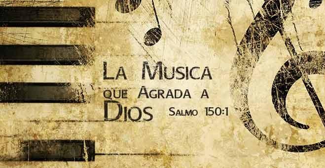 La-Musica-Que-Agrada-a-Dios